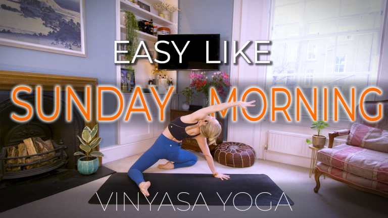 Easy Like Sunday Morning (Gentle Flow for Spine and Hips)