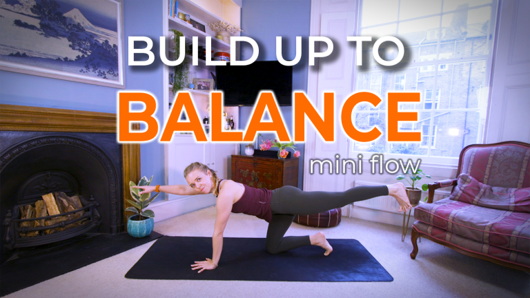 Build up to Balance (Yoga for Balance)