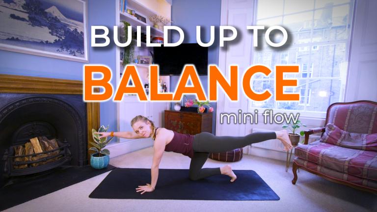 Build up to Balance (Yoga for Balance)